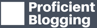 Proficient Blogging