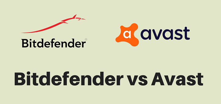 Bitdefender Vs Avast | Find Out Who is the Winner (2019)