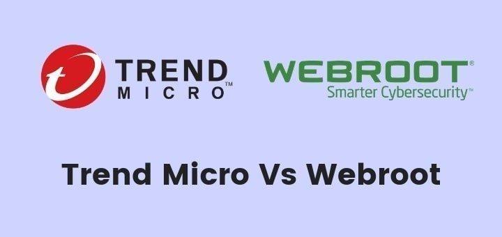 Trend Micro vs Webroot