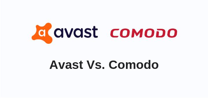 Avast Vs Comodo 2019 | Head-to-Head Battle [New Research]