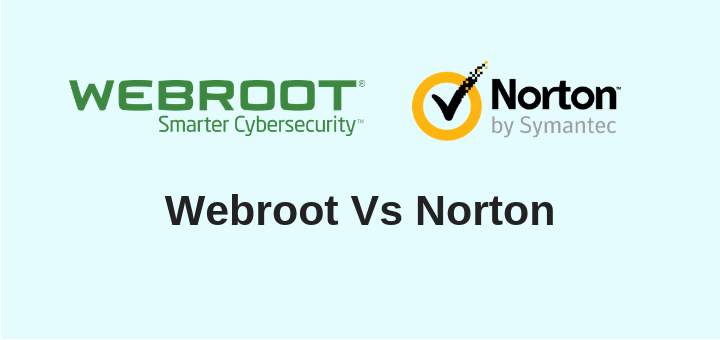 Webroot Vs Norton 2019 | Who Wins and Why? [New Results]