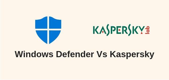 Windows-Defender-vs-Kaspersky