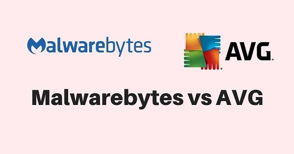 Malwarebytes vs AVG