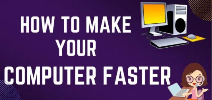 make your pc run fast