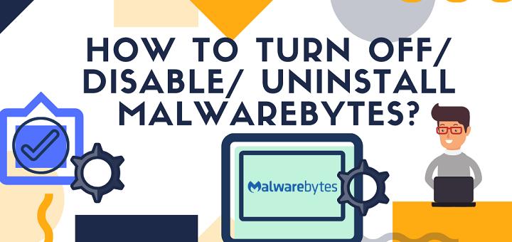 How to turn-off-disable uninstall Malwarebytes